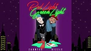 Bizzle - Red Light, Green Light ft. Zauntee